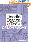 Doodle Design & Draw DREAM ROOMS (Dov...