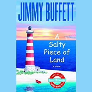 A Salty Piece of Land | [Jimmy Buffett]