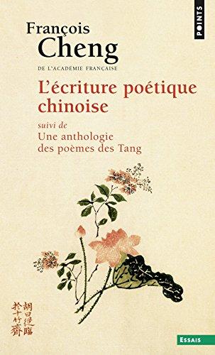 lecriture-poetique-chinoise-suivi-dune-anthologie-des-poemes-des-tang