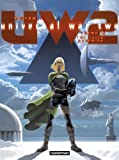 Universal War Two, Tome 2 : la Terre Promise
