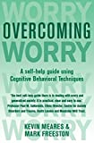Overcoming Worry and Generalised Anxiety Disorder (Overcoming Books)
