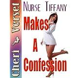 Nurse Tiffany Makes a Confessionby Cheri Verset