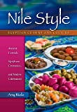 51mMG19lozL. SL160  Nile Style: Egyptian Cuisine and Culture: Ancient Festivals, Significant Ceremonies, and Modern Celebrations (Hippocrene Cookbook Library)