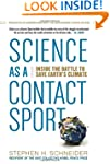 Science as a Contact Sport: Inside th...