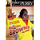 Tyler Perry's Meet the Browns: The Play