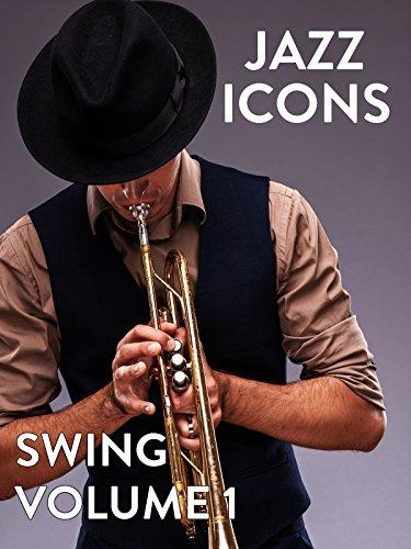 Jazz Icons: Swing: Volume 1