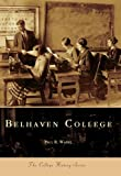 img - for Belhaven College (College History) book / textbook / text book