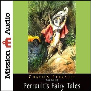 Perrault's Fairy Tales | [Charles Perrault]