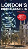 img - for Londons Hidden Secrets Volume 2 book / textbook / text book