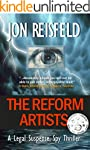 Legal Thriller: The Reform Artists: A...