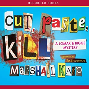 Cut, Paste, Kill: A Lomax and Biggs Mystery | [Marshall Karp]