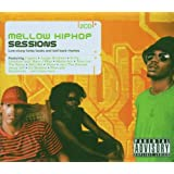 Mellow Hip Hop Sessionsby Various Artists