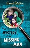 Enid Blyton The Mystery of the Missing Man (The Mysteries Series)