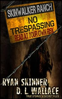 (FREE on 6/4) Skinwalker Ranch: No Trespassing by Ryan Skinner - http://eBooksHabit.com
