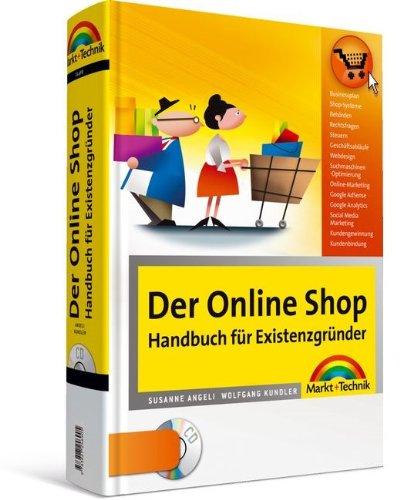 Der Online Shop - Handbuch für Existenzgründer (OnlineShopBuch) (German Edition)