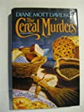 The Cereal Murders: A Culinary Mystery (0553095153) by Davidson, Diane Mott