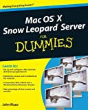 Mac OS X Snow Leopard Server For Dummies (0470450363) by Rizzo, John