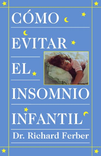 Como Evitar el Insomnio Infantil? = How to Treat Infant Insomnia