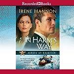 In Harm's Way   Irene Hannon