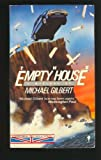 The Empty House (Perennial British Mystery) (0060808802) by Gilbert, Michael Francis