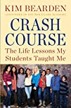 Crash Course: The Life Lessons My Stu…