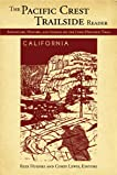 Pacific Crest Trailside Reader: California: Adventure, History, and Legend on the Long-Distance Trail