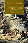 Histoires De Kanatha/ Histories Of Ka...