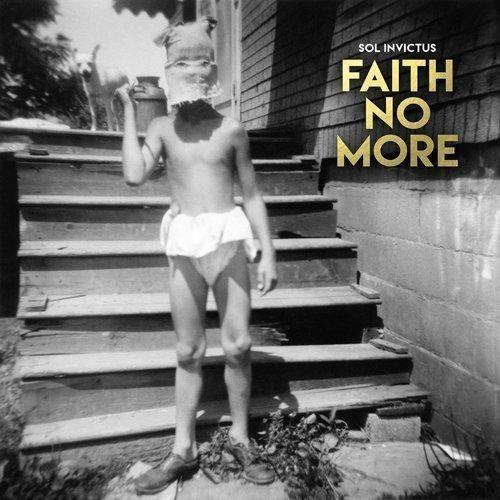 Sol Invictus by FAITH NO MORE (2015-05-04)