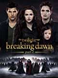 The Twilight Saga: Breaking Dawn Part 2 (AIV)