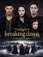 The twilight saga. / Breaking dawn, part 2