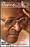 Crying in the Wilderness: The Struggle for Justice in South Africa (0802802702) by Tutu, Desmond