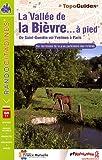 echange, troc FFRandonnée - La vallée de la Bièvre à pied : De Saint-Quentin-en-Yvelines à Paris (pont d'Austerlitz)