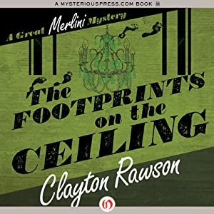 The Footprints on the Ceiling | [Clayton Rawson]