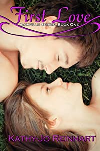 First Love: Oakville Series:book One by Kathy-Jo Reinhart ebook deal
