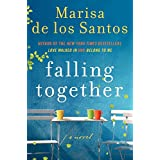 Falling Together ~ Marisa De los Santos