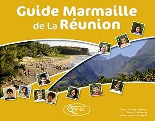 Guide marmaille de la Réunion, Lebouteux, Florence