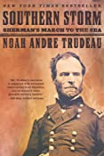 Southern Storm: Sherman's March to the Sea: Noah Andre Trudeau: 9780060598686: Amazon.com: Books