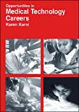 img - for Opportunities in Medical Technology Careers: Clinical Laboratory Science (Opportunities in Series) by Karni Karen R. Karni Karen (1996-04-01) Paperback book / textbook / text book