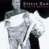 Alive In America by Steely Dan (2003-06-10)