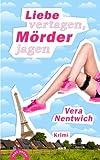 Liebe vertagen, Mörder jagen: Ein Fall für Biene Hagen (Volume 2) (German Edition)