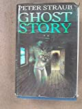 Ghost Story (0224016865) by PETER STRAUB