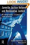 Juvenile Justice Reform and Restorative Justice