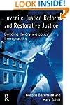Juvenile Justice Reform and Restorati...