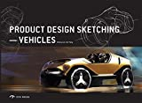 Product Design Sketching: Vehicles