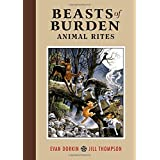 Beasts of Burden Volume:  Animal Ritesby Evan Dorkin