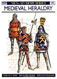 Medieval Heraldry (Men-at-Arms) (0850453488) by Wise, Terence