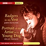 Badgers in My Vest (Dramatised) | Dylan Thomas