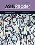 ASHE Reader on College Student Affairs Administration (2nd Edition)