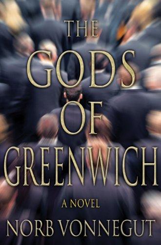The Gods of Greenwich, Norb Vonnegut