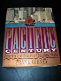 img - for The Pacific Century: America and Asia in a Changing World (A Robert Stewart Book) book / textbook / text book